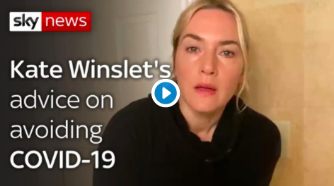 Kate Winslet gives tips to keep you safe during the coronavirus pandemic